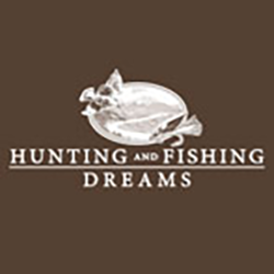 Hunting and Fishing Dreams